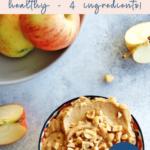 4 ingredient peanut apple dip - healthy - easy - pinterest