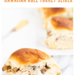 hawaiian roll turkey slider recipe - pinterest