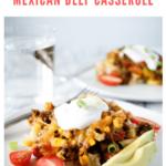 Mexican Ground Beef Casserole - pinterest