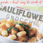How to cook Trader Joe's cauliflower gnocchi - pinterest