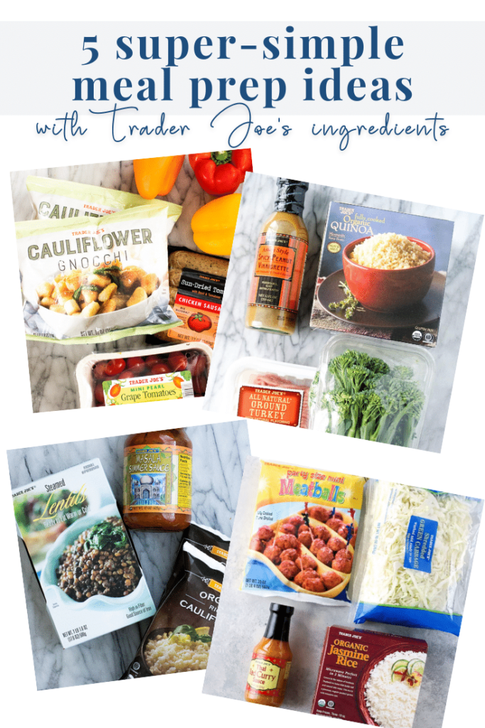 5 Trader Joe's meal prep ideas - pinterest
